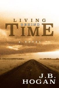 Living Behind Time